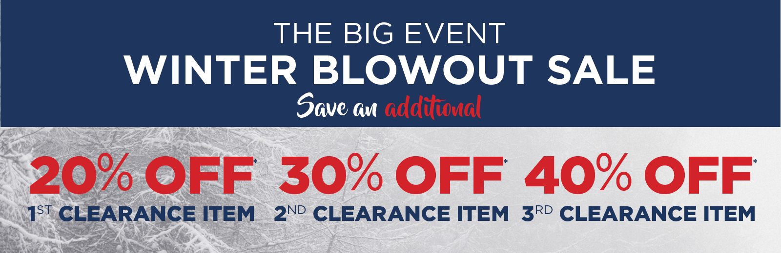 Winter Blowout Sale: 20%, 30%, 40% off Clearance Price