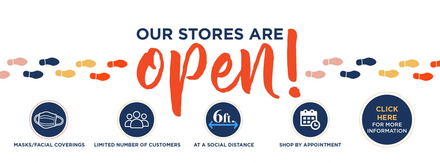 We Are Open!  Click for New In-Store Shopping Experience Information