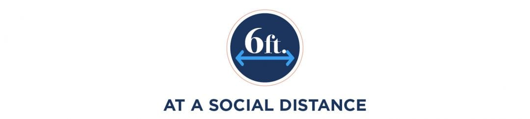 Maintain Social Distance of 6ft at all times