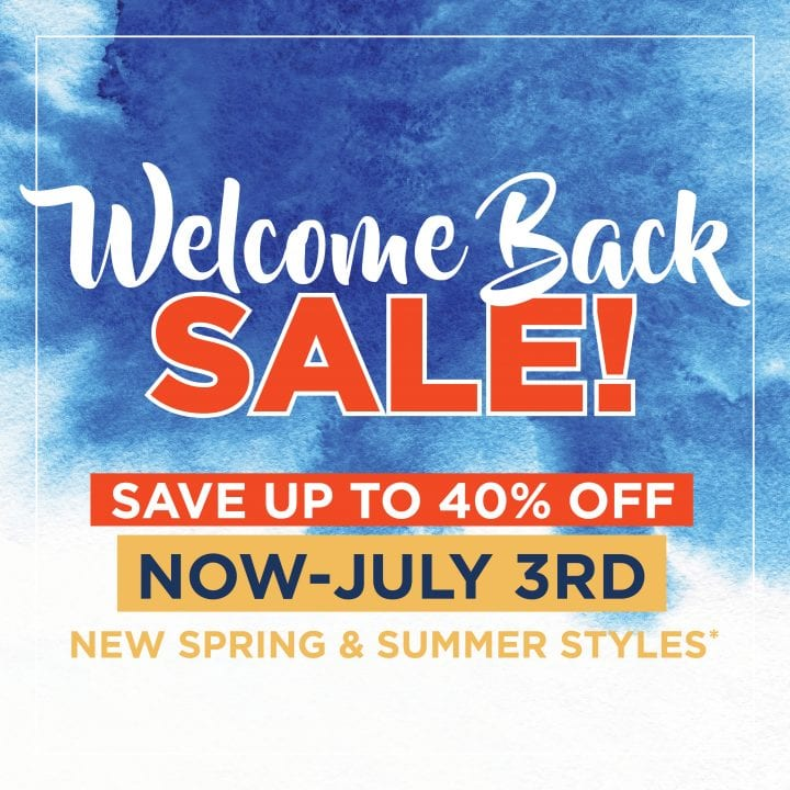 Welcome Back Sale Save Up to 40% OFF!