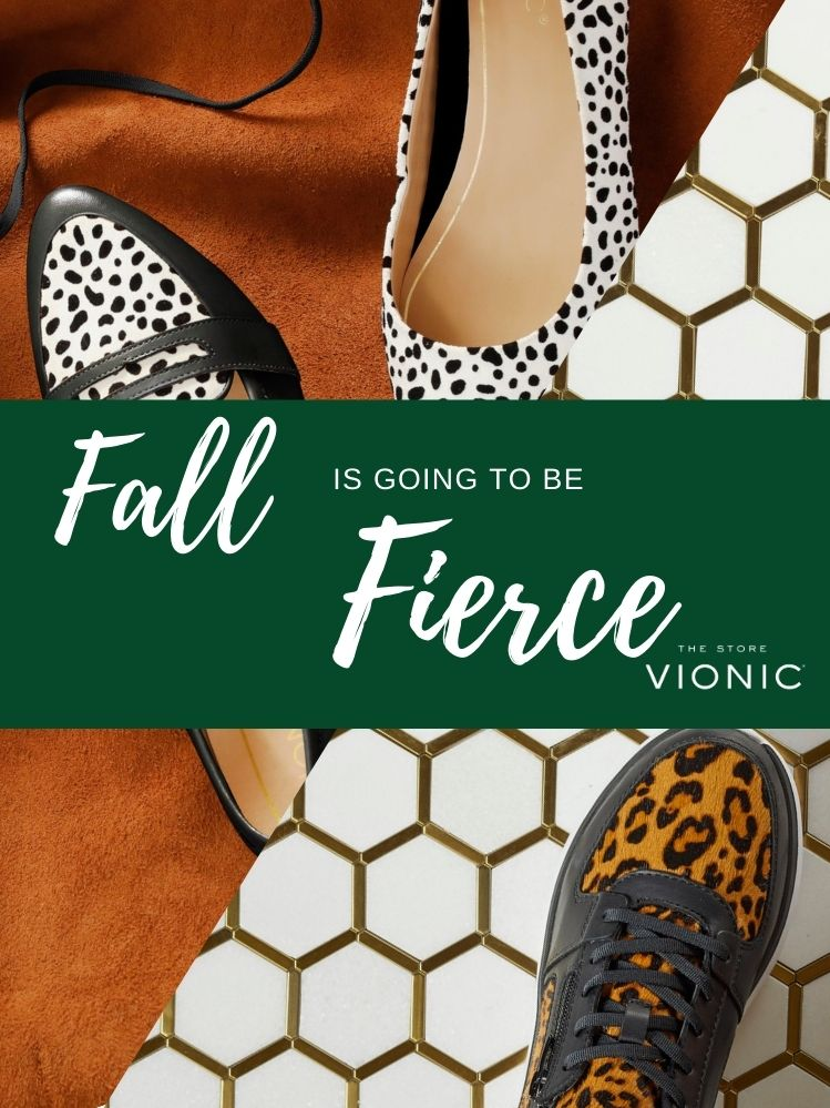 Fall Fierce with Vionic