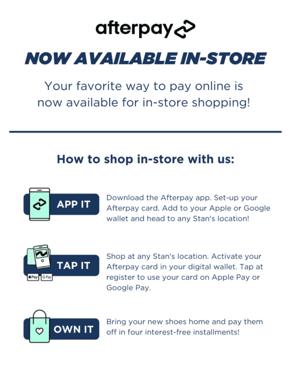 Afterpay Now Available in-store. Your Favorite way to pay online is now available for in-store shopping!